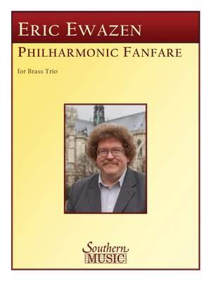 Eric Ewazen: Philharmonic Fanfare