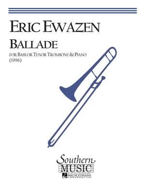 Eric Ewazen: Ballade