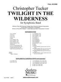 Christopher Tucker: Twilight In The Wilderness