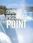 Christopher Tucker: Serenade At Prospect Point