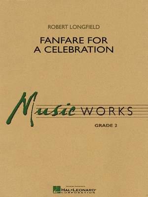 Robert Longfield: Fanfare for a Celebration