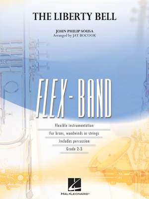 John Philip Sousa: The Liberty Bell (flexband)