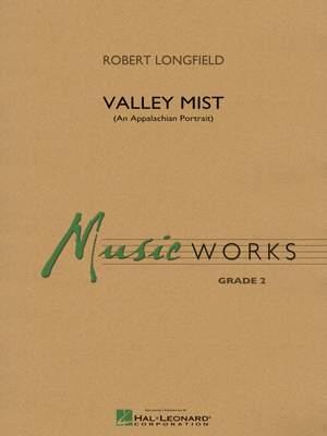 Robert Longfield: Valley Mist