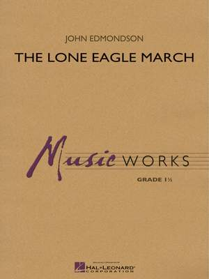 John Edmondson: The Lone Eagle March
