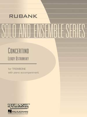 Leroy Ostransky: Concertino for Trombone and Piano