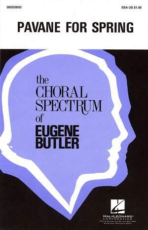 Eugene Butler: Pavane for Spring