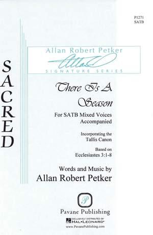 Allan Robert Petker: There Is a Season