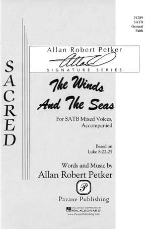 Allan Robert Petker: The Winds and the Seas
