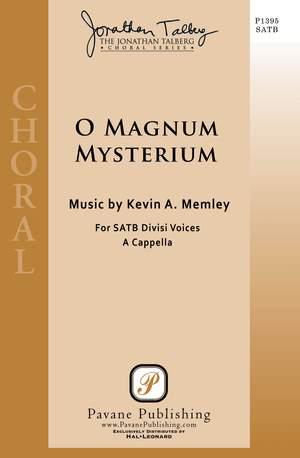 Kevin A. Memley: O Magnum Mysterium