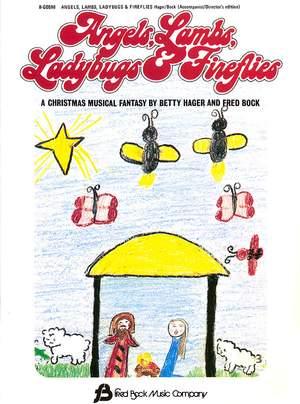 Betty Hager_Fred Bock: Angels, Lambs, Ladybugs & Fireflies