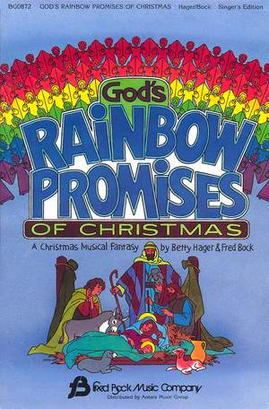 Betty Hager_Fred Bock: God'S Rainbow Promisses Of Christmas