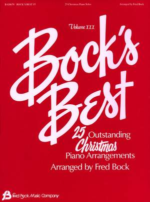 Fred Bock: Bock´s Best Vol 3 25 Christmas Piano Solos