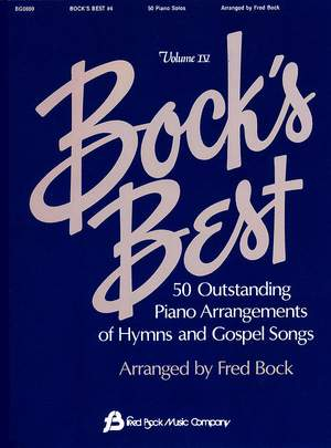 Fred Bock: Bock´s Best Vol 4 Pno Solos Hymns And Gospel Songs