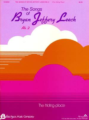 Bryan Jeffery Leech: Songs Of Brian Jeffery Leech