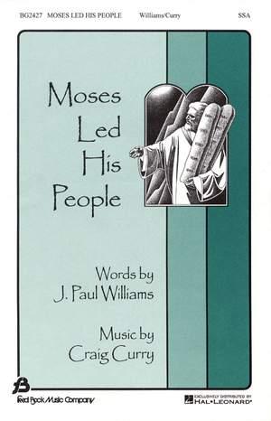 Craig Curry_J. Paul Williams: Moses Lead His People