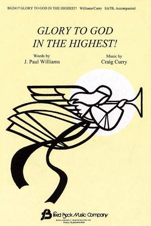 Craig Curry_Paul Williams: Glory to God in the Highest