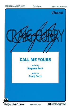 Craig Curry_Stephen Bock: Call Me Yours