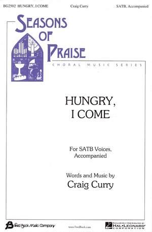 Craig Curry: Hungry I Come