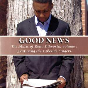 Rollo Dilworth: Good News