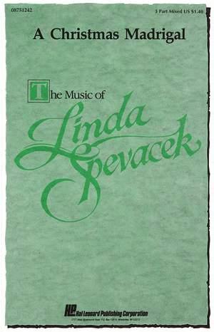 Linda Spevacek: A Christmas Madrigal