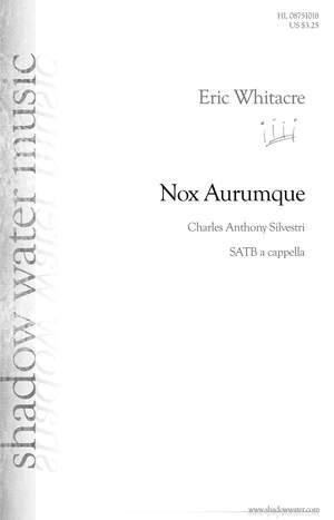 Eric Whitacre: Nox Aurumque