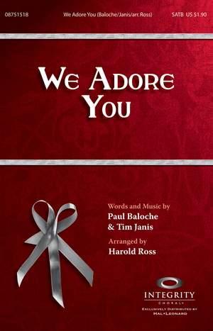 Paul Baloche_Tim Janis: We Adore You