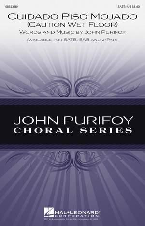 John Purifoy: Cuidado Piso Mojado