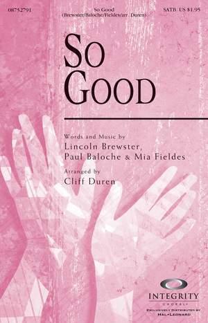 Lincoln Brewster_Mia Fieldes_Paul Baloche: So Good