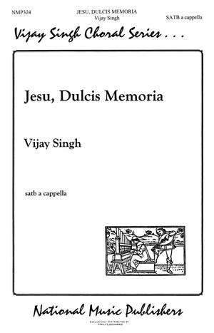 Vijay Singh: Jesu Dulcis Memoria