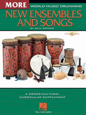 Will Schmid: World Music Drumming: More New Ensembles and Songs