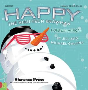Jill Gallina_Michael Gallina: Happy, the High-Tech Snowman