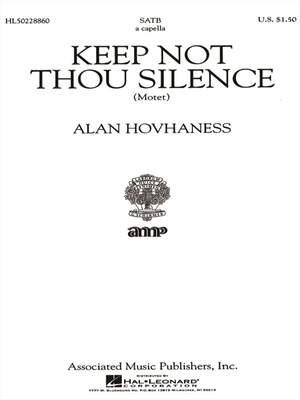 Alan Hovhaness: Keep Not Thou Silence