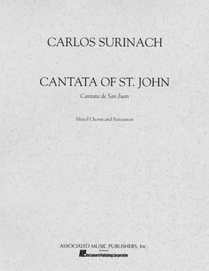 Carlos Surinach: Cantata of St. John