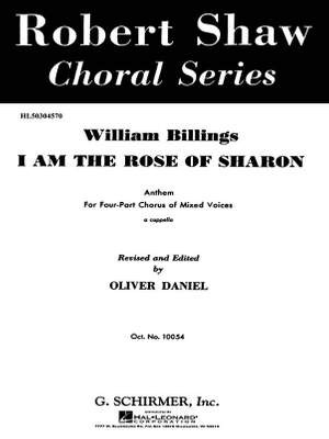 William Billings: I Am The Rose Of Sharon
