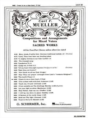 Carl F. Mueller: Create In Me A Clean Heart, O God