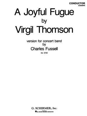 Virgil Thomson: A Joyful Fugue