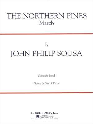 John Philip Sousa: The Northern Pines