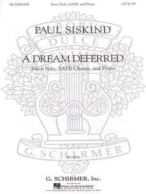 Paul Siskind: A Dream Deferred