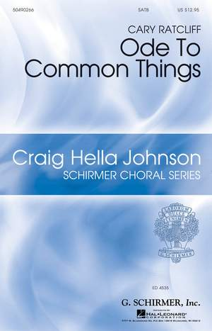 Cary Ratcliff: Ode to Common Things