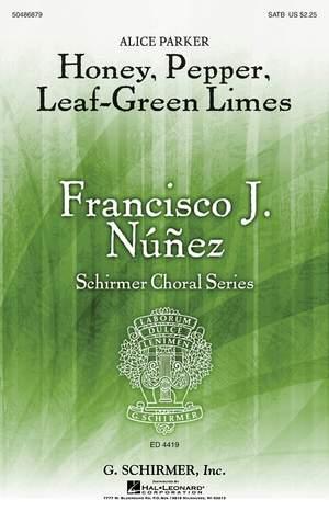 Alice Parker: Honey, Pepper, Leaf-Green Limes