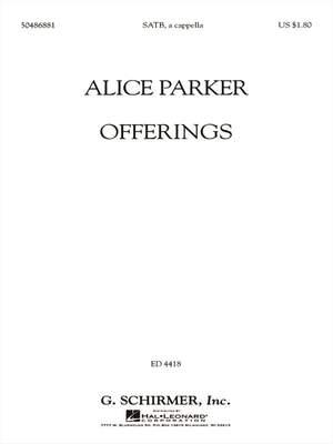 Alice Parker: Offerings