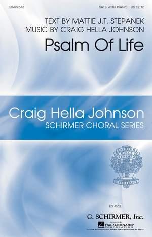 Craig Hella Johnson: Psalm of Life