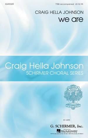 Craig Hella Johnson: we are