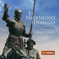 Ferrer Ferran: El Ingenioso Hidalgo