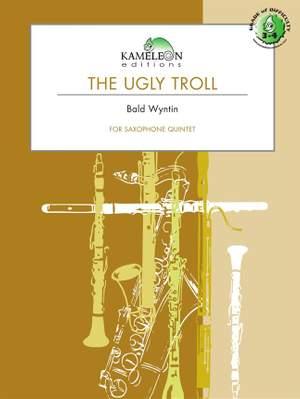 Bald Wyntin: The Ugly Troll