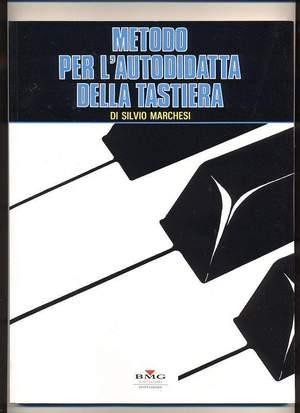 Silvio Marchesi: Metodo Per L' Autodidatta Della Tastiera