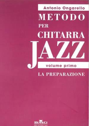 Antonio Ongarello: Metodo Per Chitarra Jazz