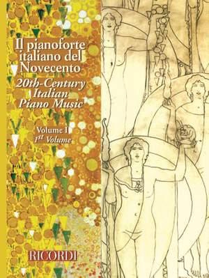 Il Pianoforte Italiano Del Novecento - Vol.I