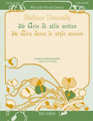 Stefano Donaudy: 36 Arias in Antique Style - Voix Aigue