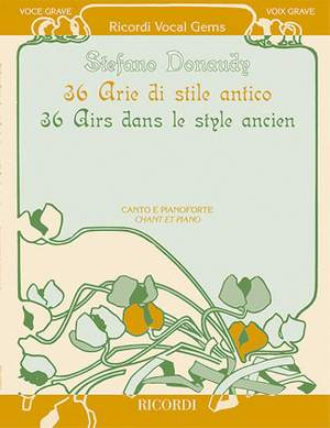 Stefano Donaudy: 36 Arias in Antique Style - Voix Grave